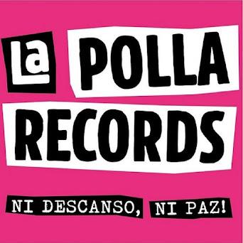 NUEVO LANZAMIENTO: LA POLLA RECORDS