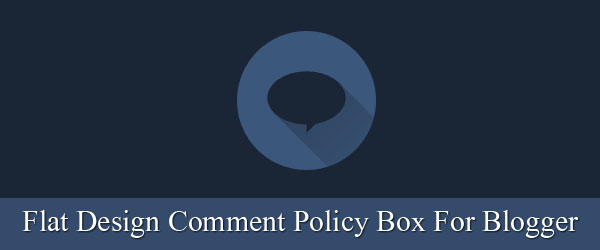 Add flat design comment policy box before comment box in Blogger using jQuery