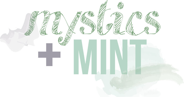 mystics + mint