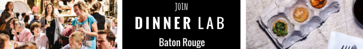 Click here to become part of Baton Rouge's coolest supper club!