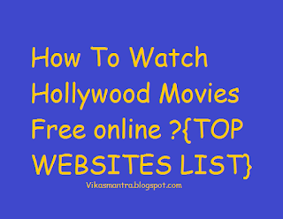 Top Website to watch Online Movies free