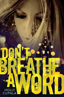 Review of Don't Breathe A Word by Holly Cupala published by Harper Teen