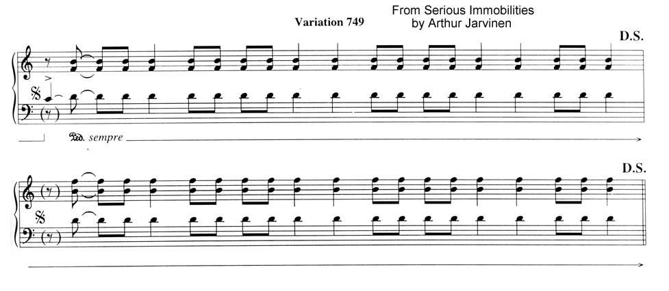 Variation 749 from Serious Immobilities for piano by Arthur Jarvinen