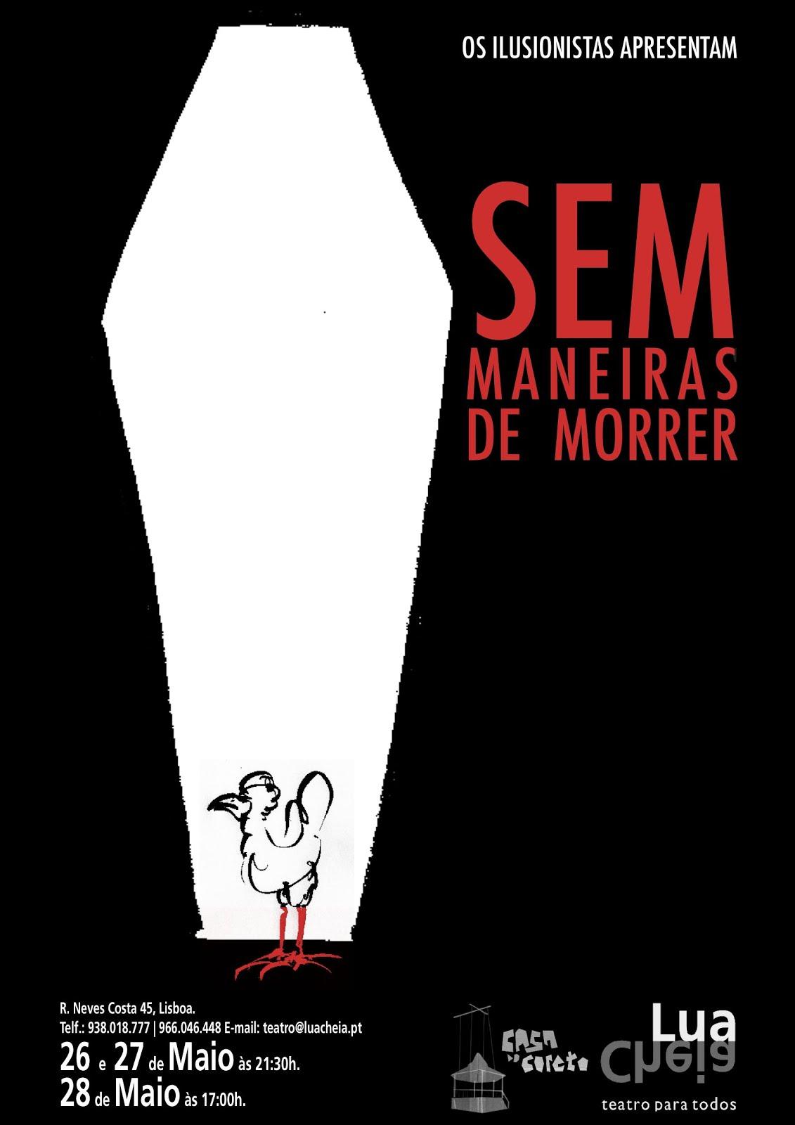 Os Ilusionistas apresentam: SEM MANEIRAS DE MORRER