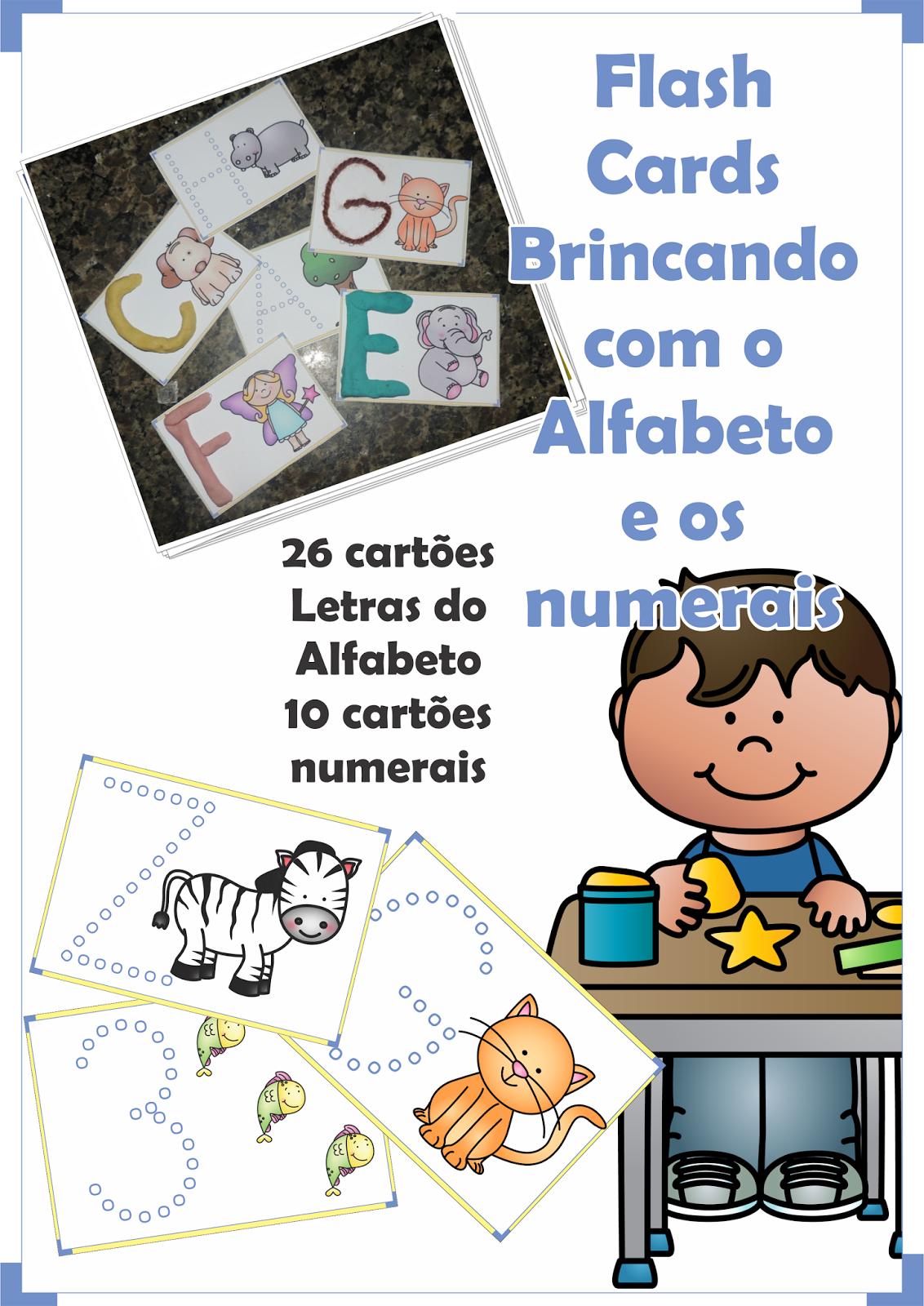 Flash Cards Brincando com o Alfabeto e os Numerais