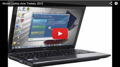 Model Laptop Acer Terbaru