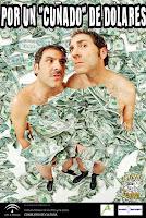 Del 3 al 19 de febrero de 2012 'Por un cuñado de dólares' de 'La Serda Teatro' en Sevilla