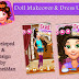 Fashion Doll Makeover Kids Game for Girls Available at Play Store