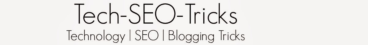 Tech-SEO-Tricks : Technology | SEO | Blogging Tricks