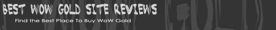 Best WoW Gold Site Reviews