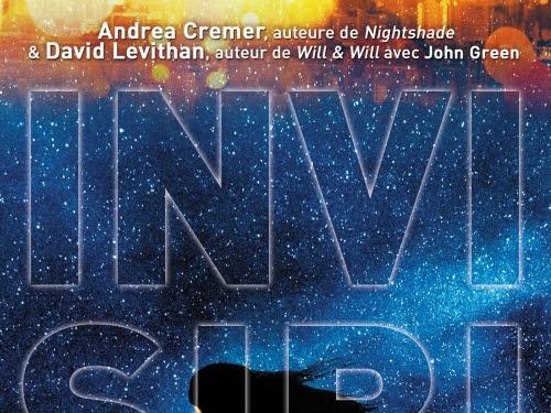 Invisibilité de David Levithan et Andrea Cremer