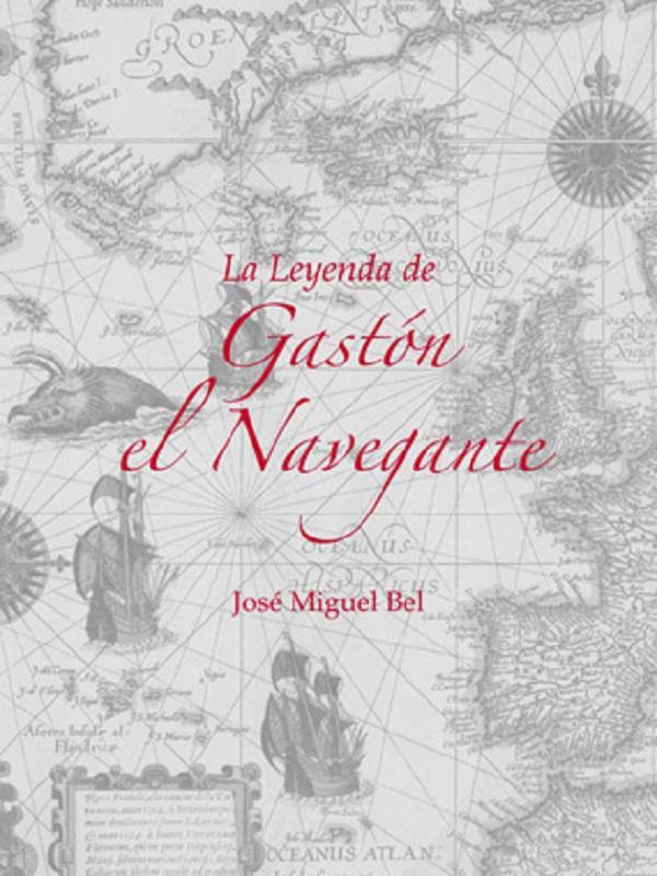 La leyenda de Gaston el Navegante