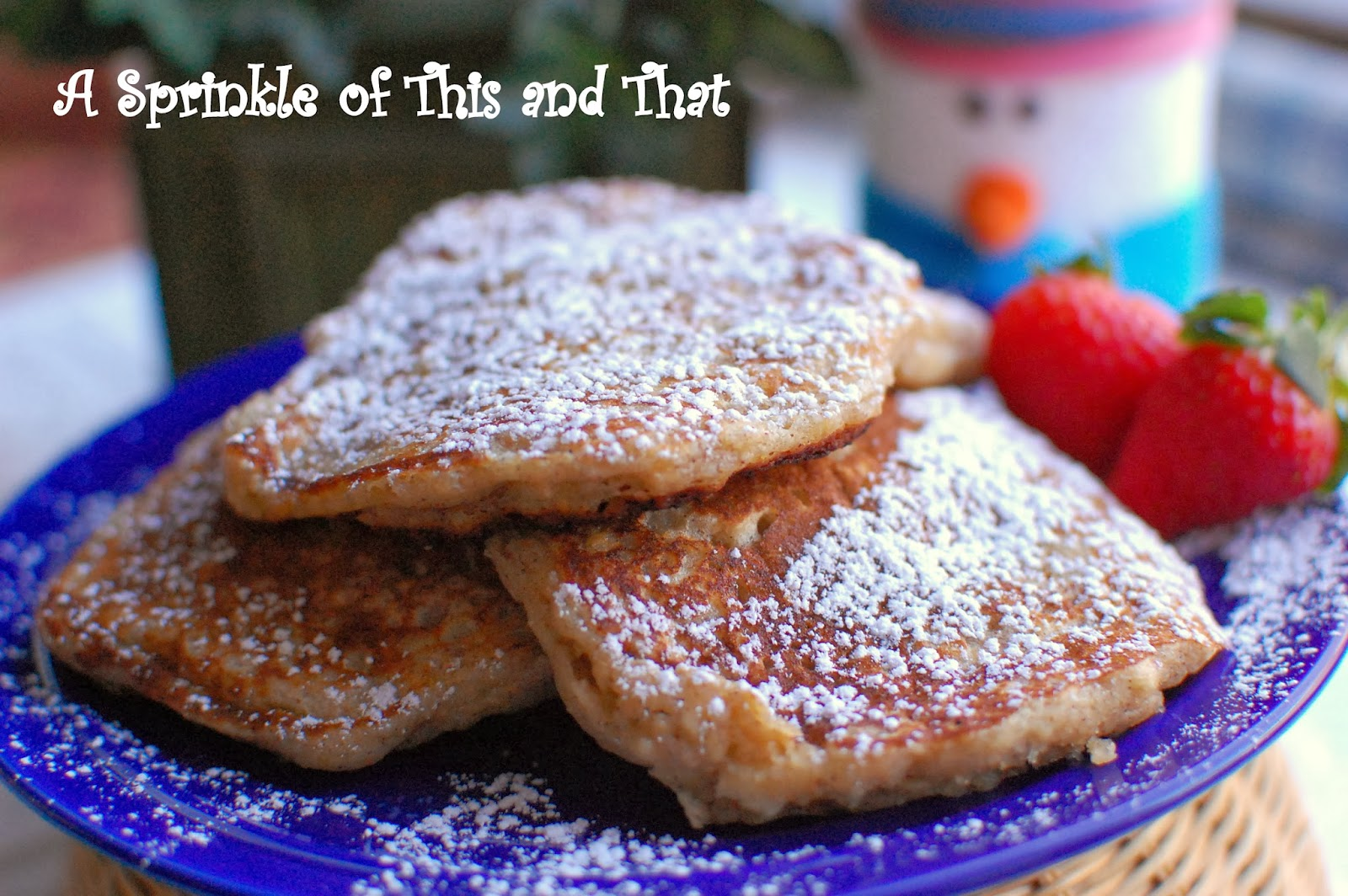 Sprinkle of This and That: Snow Day Oatmeal Cookie Pancakes