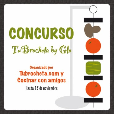 CONCURSO TU BROCHETA BY GLO!!
