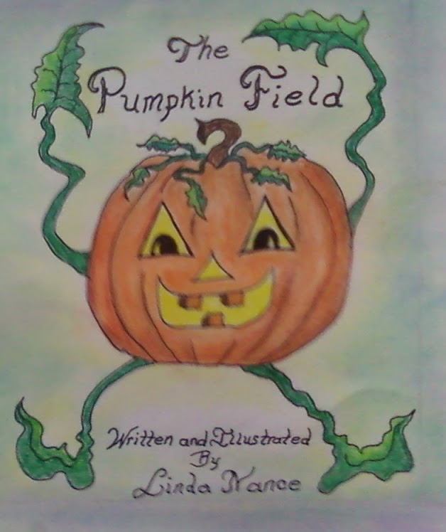 The Pumpkin Field...Children's book   IS HERE NOW!!!
