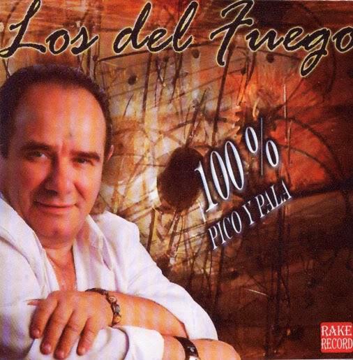 Los Del Fuego - 100% Pico y Pala (2008)