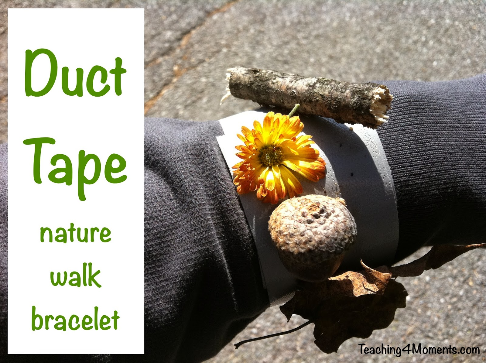 Teaching 4 Moments-Duct tape bracelet for nature walks