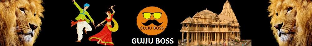 GujjuBoss । Gujarati Blog | Gujju