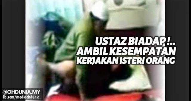 Ustaz Biadap!!.. Ambil kesempatan kerjakan isteri orang ketika mengajar