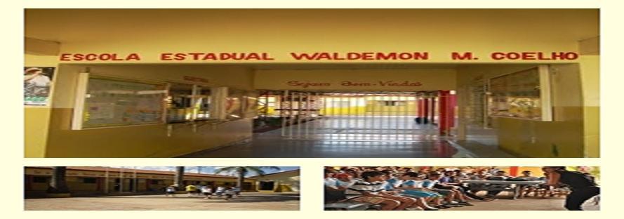 Escola   Waldemon   M.  Coelho