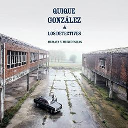 QUIQUE GONZÁLEZ - Me Mata Si Me Necesitas