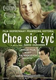 """Recenzja filmu """"Chce się żyć"""" (2013)"""