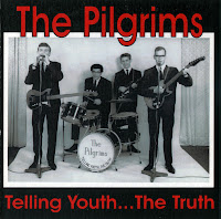 Pilgrims - Telling Youth... The Truth (1962-67)