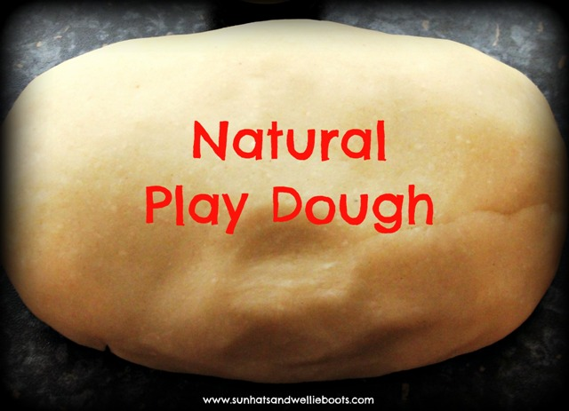 Natural Play Dough Recipe to Our Natural Play Dough