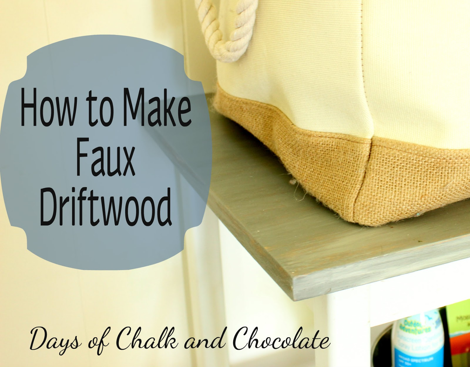 How to make faux driftwood days of chalk and chocolate for How to make driftwood crafts