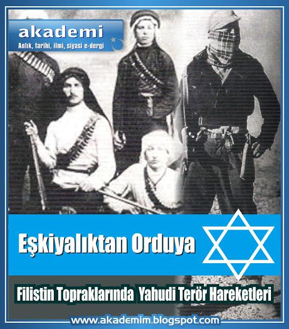 Eşkiyalıktan Orduya - Filistin Topraklarında Yahudi Terör Hareketleri