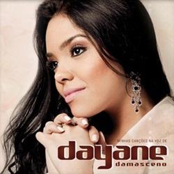 dayane damasceno 02 Download   Dayane Damasceno   Minhas Canções na Voz De (2012)