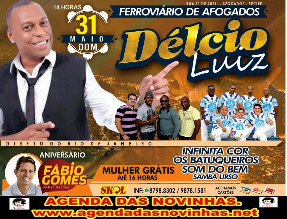 FERROVIÁRIO DE AFOGADOS - DÉLCIO LUIZ.