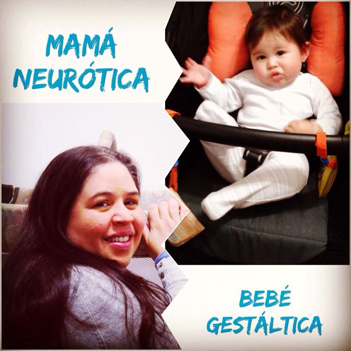 Bebé gestáltica y mamá neurótica