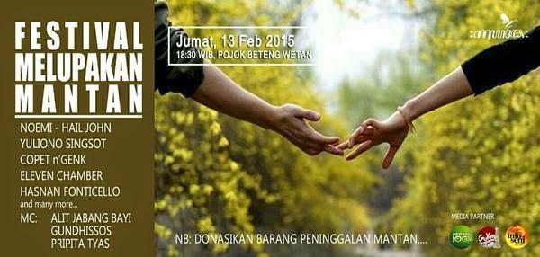 """Buat Jomblo ! di Jogja Ada """"Festival Melupakan Mantan"""""""