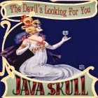 Java Skull: The Devil's Looking For You