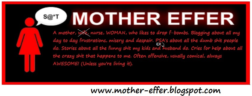 Mother-Effer
