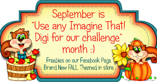 http://imaginethatdigistamp.blogspot.ca/2014/09/september-challenge-use-any-imagine.html