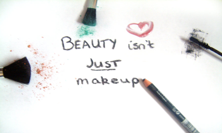 Beauty isn t just make up