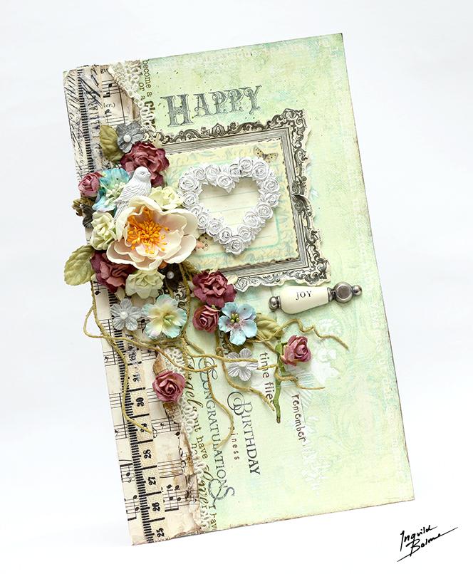27 juli 2013 Happy Birthday Card by Ingvild  Happy+birthday+card+664+wm-+ingvild+bolme+-+prima+-+shabby+chic+-+handmade+-+scrapbook+-+shabby+chic+treasures