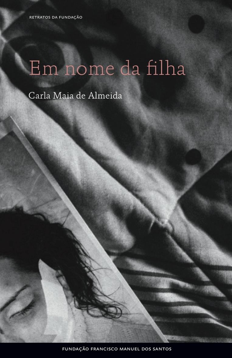 EM NOME DA FILHA - Retratos de Violência na Intimidade
