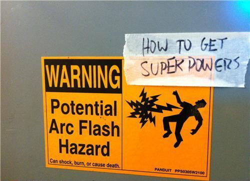 funny warning sign - How to get super powers