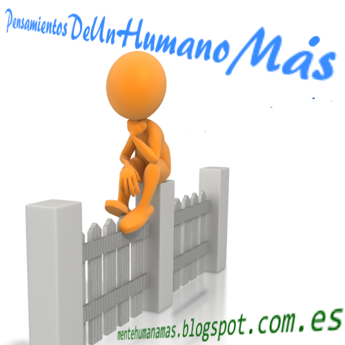 Pensamientos de un Humano Más