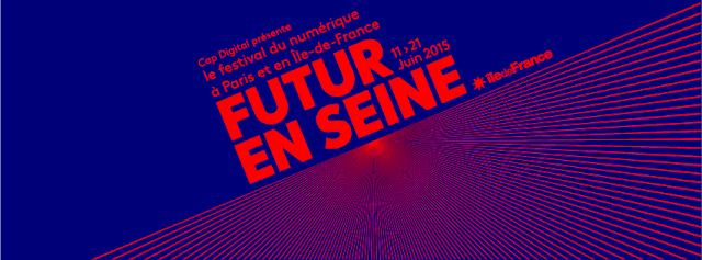 Festival Futur en Seine 2015