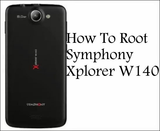 How To Root Symphony Xplorer W140