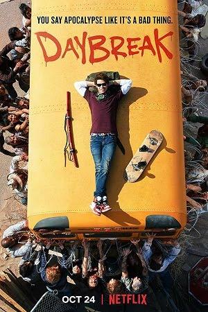 Daybreak (2019) S01 All Episode [Season 1] Dual Audio Hindi Download 480p