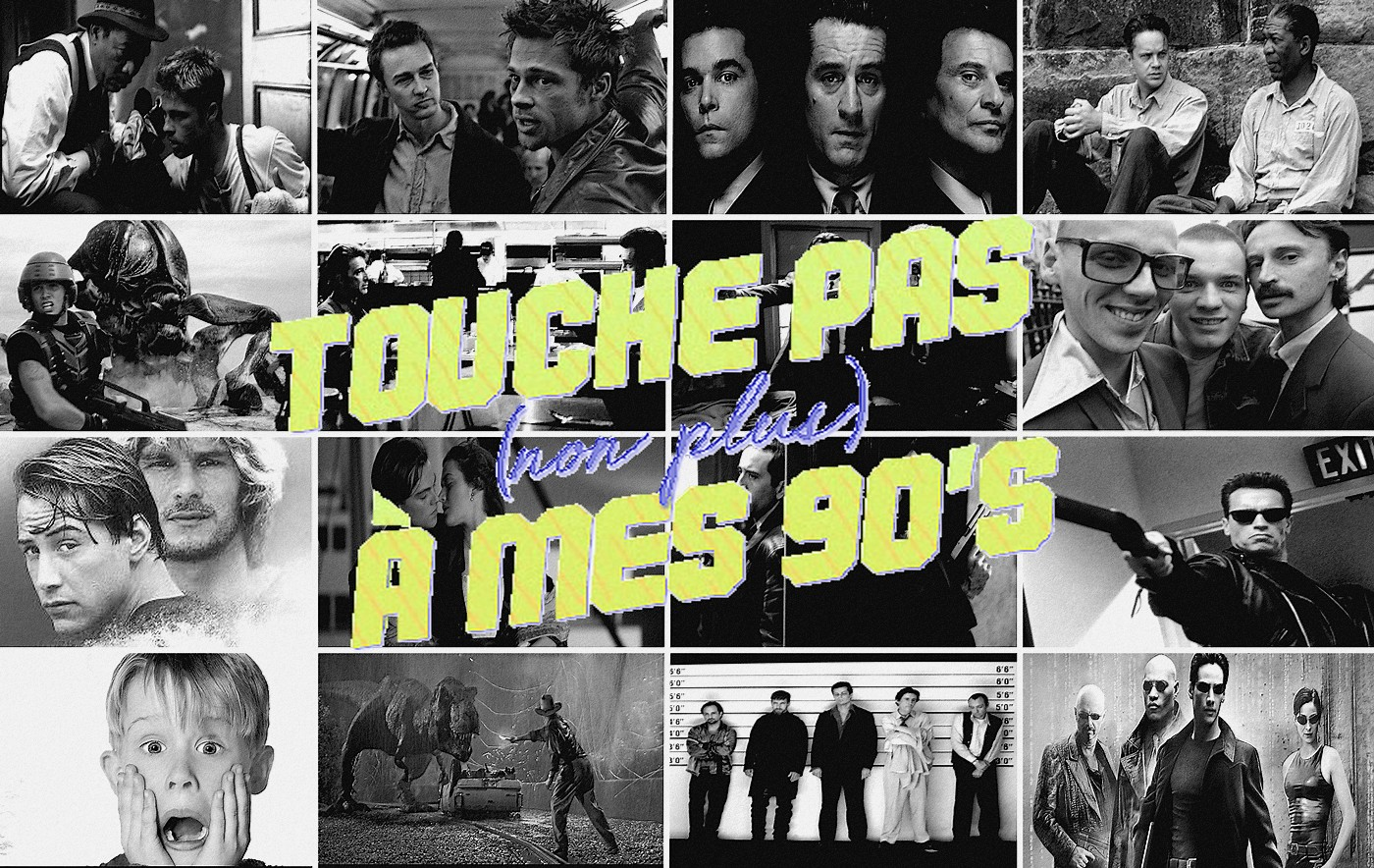 Tous nos billets de la section Touche pas non plus à mes 90's !