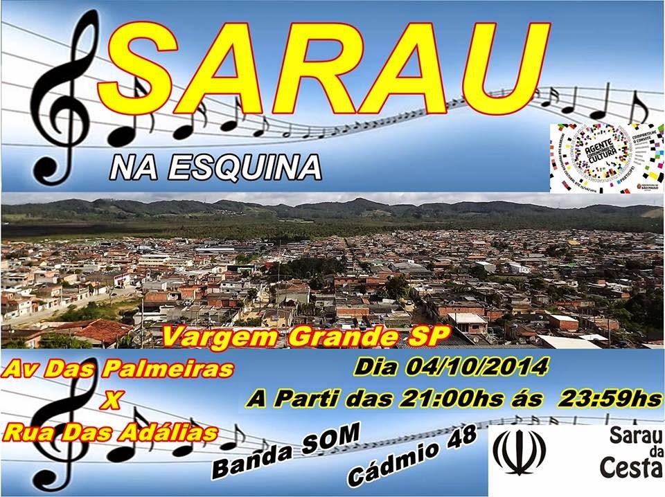 Sarau Na Esquina em parceria com o Sarau da Cesta