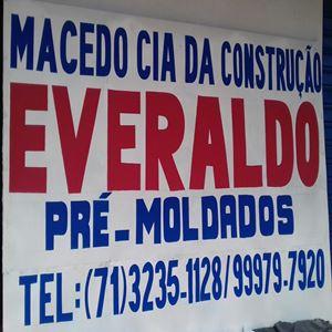 Macêdo CIA da Construção Everaldo Pré-Moldados