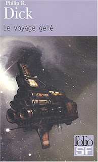 Le voyage gelé - Philip K. Dick