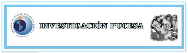 INVESTIGACIÓN PUCESA